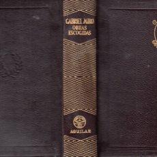 Libros de segunda mano: GABRIEL MIRÓ. OBRAS ESCOGIDAS. 2ª ED. MADRID, AGUILAR, 1955. (COL. JOYA).. Lote 110765499