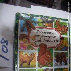 Libros de segunda mano: DICCIONARIO POR IMAGENES DEL BOSQUE. Lote 110834559