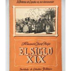 Libros de segunda mano: EL SIGLO XIX. Lote 110847272