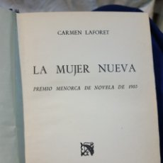 Libros de segunda mano: LIBRO LA MUJER NUEVA DE CARMEN LAFORET PREMIO MENORCA DE NOVELA DE 1955 PRIMERA EDICIÓN. Lote 110903450