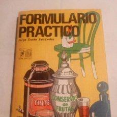 Libros de segunda mano: LIBRO FORMULARIO PRACTICO RECETAS PARA DIVERSOS PRODUCTOS. JORGE DURAN ESTREVELES. BARCELONA 1973.. Lote 110937003