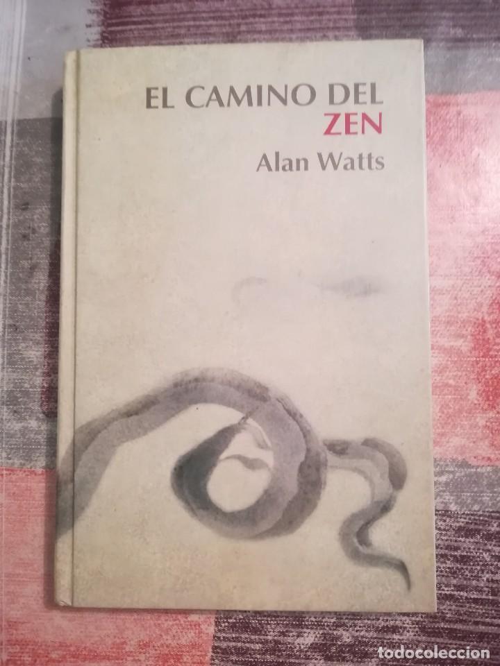 EL CAMINO DEL ZEN - ALAN WATTS (Libros de Segunda Mano - Pensamiento - Otros)