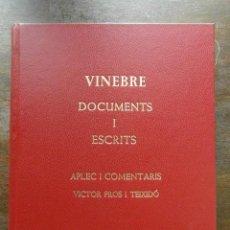 Libros de segunda mano: VINEBRE. DOCUMENTS I ESCRITS. APLEC I COMENTARIS. VICTOR PROS I TEIXIDO. 1994. Lote 110976227