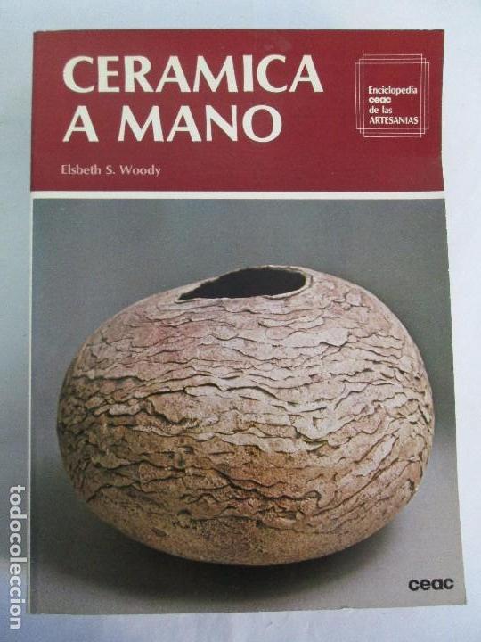 Libros de segunda mano: CERAMICA A MANO. CERAMICA CREATIVA. CERAMICA Y ALFARERIA POPULARES DE ESPAÑA. 3 LIBROS. VER FOTOS - Foto 6 - 110982387