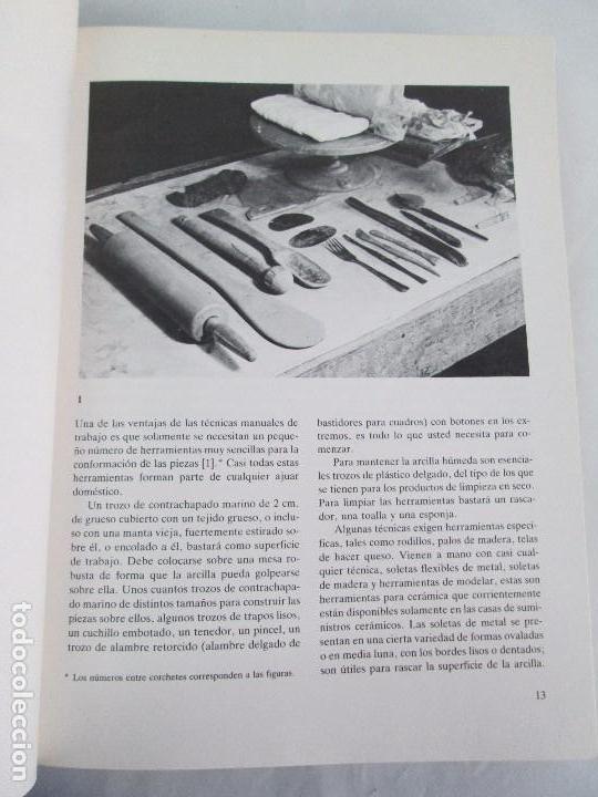 Libros de segunda mano: CERAMICA A MANO. CERAMICA CREATIVA. CERAMICA Y ALFARERIA POPULARES DE ESPAÑA. 3 LIBROS. VER FOTOS - Foto 13 - 110982387