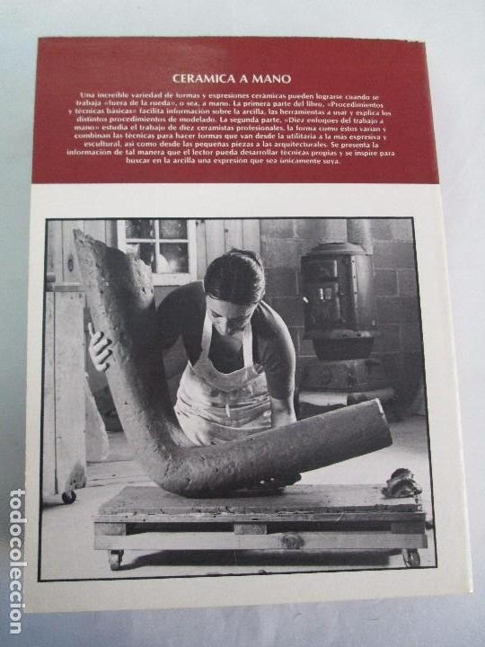 Libros de segunda mano: CERAMICA A MANO. CERAMICA CREATIVA. CERAMICA Y ALFARERIA POPULARES DE ESPAÑA. 3 LIBROS. VER FOTOS - Foto 17 - 110982387