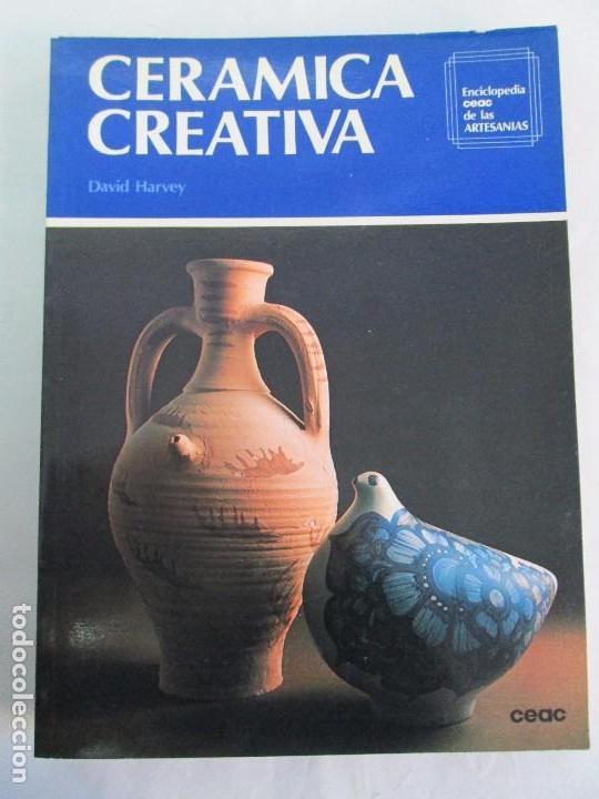 Libros de segunda mano: CERAMICA A MANO. CERAMICA CREATIVA. CERAMICA Y ALFARERIA POPULARES DE ESPAÑA. 3 LIBROS. VER FOTOS - Foto 18 - 110982387