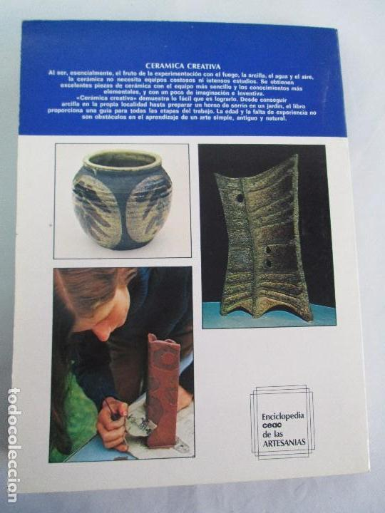 Libros de segunda mano: CERAMICA A MANO. CERAMICA CREATIVA. CERAMICA Y ALFARERIA POPULARES DE ESPAÑA. 3 LIBROS. VER FOTOS - Foto 27 - 110982387