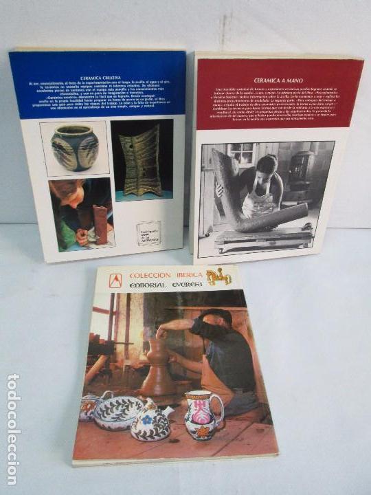 Libros de segunda mano: CERAMICA A MANO. CERAMICA CREATIVA. CERAMICA Y ALFARERIA POPULARES DE ESPAÑA. 3 LIBROS. VER FOTOS - Foto 36 - 110982387