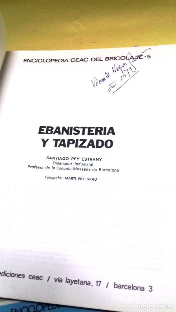 Libros de segunda mano: Enciclopedia Bricolaje CEAC 5 vol fontaneria electricidad pintura carpinteria tapizado. - Foto 14 - 111064603