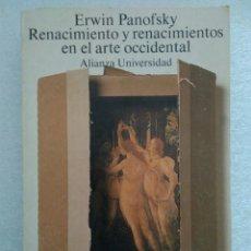 Libros de segunda mano - Erwin Panofsky, Renacimiento y renacimientos en el arte occidental. 1986. Alianza Universidad - 111081535