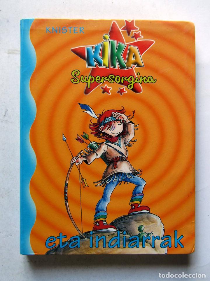 Resultado de imagen de kika supersorgina eta indiarrak