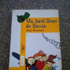 Libri di seconda mano: UN BAUL LLENO DE LLUVIA -- ANA ROSSETTI -- ALFAGUARA 1999 --. Lote 111168819