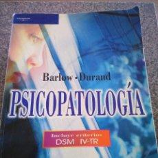 Libros de segunda mano: PSICOPATOLOGIA -- DAVID H. BARLOW & V. MARK DURAND -- THOMSON EDITORES 2003 --. Lote 111180607