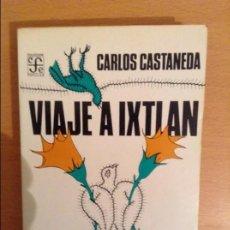 Libros de segunda mano: VIAJE A IXTLAN (CARLOS CASTANEDA). Lote 131922243