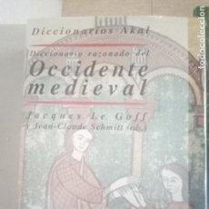 Libros de segunda mano: DICCIONARIO RAZONADO DEL OCCIDENTE MEDIEVAL EDICIONES AKAL. Lote 111228395