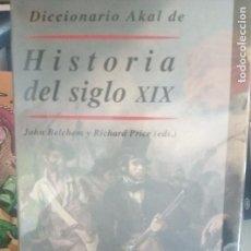 Libros de segunda mano: DICCIONARIO AKAL DE HISTORIA DEL SIGLO XIX. Lote 111228443