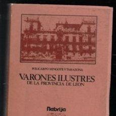 Libros de segunda mano: VARONES ILUSTRES DE LA PROVINCIA DE LEÓN, POLICARPO MINGOTE Y TARAZONA.. Lote 110847980