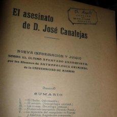Libros de segunda mano: EL ASESINATO DE D. JOSÉ CANALEJAS, NUEVA INFORMACIÓN Y JUICIO, MADRID, 1912. Lote 111279543