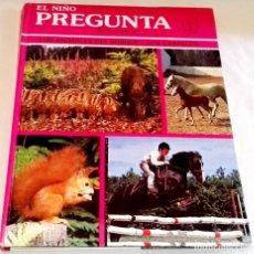 Libros de segunda mano: EL NIÑO PREGUNTA, LOS ANIMALES DEL BOSQUE - LOS CABALLOS / EDICIONES TORAY 1982. Lote 111327107