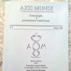 Libros de segunda mano: AXIS MUNDI. COSMOLOGÍA Y PENSAMIENTO TRADICIONAL. NÚMERO 5, AÑO 1995. (84 PÁGINAS). Lote 111336695