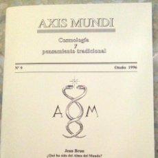 Libros de segunda mano: AXIS MUNDI. COSMOLOGÍA Y PENSAMIENTO TRADICIONAL. NÚMERO 9, AÑO 1996. (92 PÁGINAS). Lote 111337055