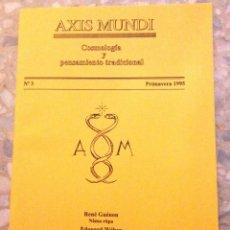 Libros de segunda mano: AXIS MUNDI. COSMOLOGÍA Y PENSAMIENTO TRADICIONAL. NÚMERO 3, AÑO 1995. (68 PÁGINAS). Lote 111337271