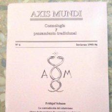 Libros de segunda mano: AXIS MUNDI. COSMOLOGÍA Y PENSAMIENTO TRADICIONAL. NÚMERO 6 AÑOS 1995-96. (88 PÁGINAS). Lote 111337747
