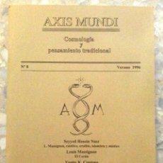 Libros de segunda mano: AXIS MUNDI. COSMOLOGÍA Y PENSAMIENTO TRADICIONAL. NÚMERO 8, AÑO 1996. (92 PÁGINAS). Lote 111337967