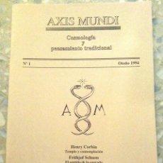 Libros de segunda mano: AXIS MUNDI. COSMOLOGÍA Y PENSAMIENTO TRADICIONAL. NÚMERO 1, AÑO 1994 (56 PÁGINAS). Lote 111338059
