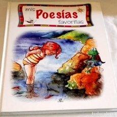 Libros de segunda mano: MIS POESÍAS FAVORITAS - LIBSA 2006. Lote 111341263