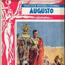 Libros de segunda mano: AUGUSTO (HISTORIA Y LEYENDA MOLINO, 1942) ILUSTRADO POR PUJOL. Lote 111352431