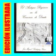 Libros de segunda mano: EL ANTIGUO RÉGIMEN EN LA COMARCA DE DAUTE JOSÉ MIGUEL RODRÍGUEZ YANES BUENAVISTA DEL NORTE LOS SILOS. Lote 111352583