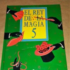 Libros de segunda mano: EL REY DE LA MAGIA Nº 5 RBA. Lote 111389751