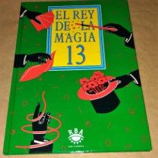 Libros de segunda mano: EL REY DE LA MAGIA Nº 13 RBA. Lote 111389795