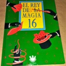 Libros de segunda mano: EL REY DE LA MAGIA Nº 16 RBA. Lote 111389807