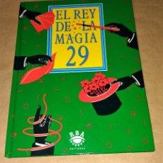 Libros de segunda mano: EL REY DE LA MAGIA Nº 29 RBA. Lote 111389811