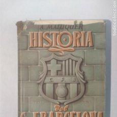 Libros de segunda mano: HISTORIA DE CLUB DE FUTBOL BARCELONA. ALBERTO MALUQUER. Lote 111280219