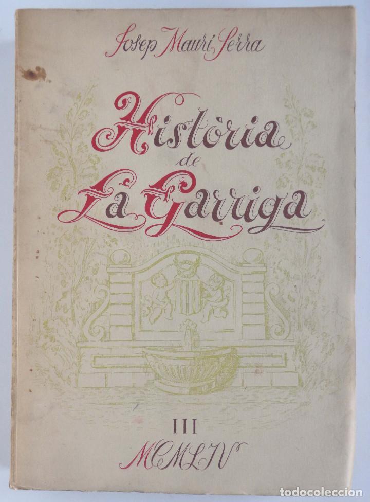HISTÒRIA DE LA GARRIGA – VOLUM III - JOSEP MAURI SERRA - (Libros de Segunda Mano - Historia - Otros)