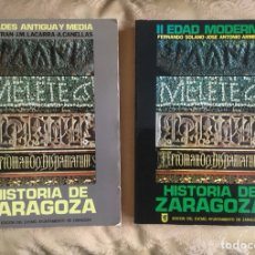 Libros de segunda mano: HISTORIA DE ZARAGOZA 2 TOMOS EDADES ANTIGUA Y MEDIA Y EDAD MODERNA. Lote 111410102