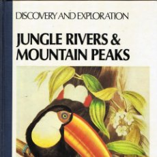 Libros de segunda mano: JUNGLE RIVERS AND MOUNTAIN PEAKS. DISCOVERY AND EXPLORATION - MARCIA WILLIS. Lote 111411463