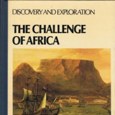 Libros de segunda mano: THE CHALLENGE OF AFRICA. DISCOVERY AND EXPLORATION - ELSPETH HUXLEY. Lote 111411995