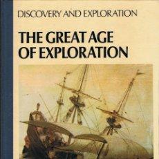 Libros de segunda mano: THE GREAT AGE OF EXPLORATION. DISCOVERY AND EXPLORATION - DUNCAN CASTLEREACH. Lote 111412939