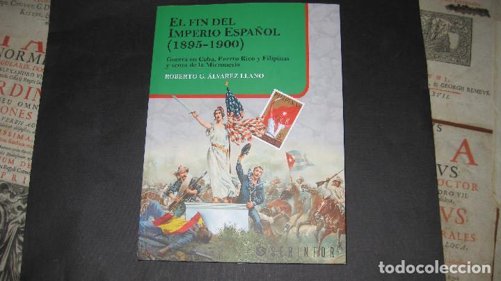 LIBRO -EL FIN DEL IMPERIO ESPAÑOL (1895-1900).ÁLVAREZ LLANO (Libros de Segunda Mano - Historia - Otros)