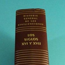 Libros de segunda mano: HISTORIA GENERAL DE LAS CIVILIZACIONES. VOLUMEN 4. SIGLOS XVI Y XVII. ROLAND MOUSNIER. Lote 111449723