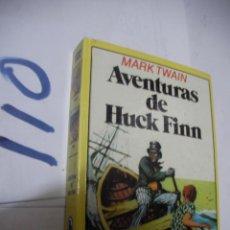 Libros de segunda mano: AVENTURAS DE HUCK FINN. Lote 111451127
