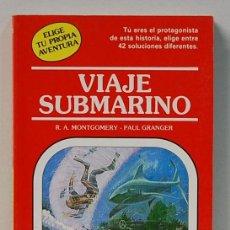 Libros de segunda mano: VIAJE SUBMARINO.COL.ELIGE TU PROPIA AVENTURA,Nº26.-TIMUN MAS.-1986. Lote 111453135
