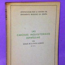 Libros de segunda mano: LAS CÁRCELES INQUISITORIALES ESPAÑOLAS.. Lote 111510783