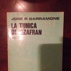 Libros de segunda mano: LA TÚNICA DE AZAFRAN (JOSÉ P. GARRAMONE) KIER. Lote 111528951