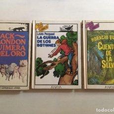 Libros de segunda mano: TUS LIBROS ANAYA - QUIMERA DEL ORO (1ª EDICION) - GUERRA BOTONES - CUENTOS DE LA SELVA. Lote 111533315